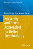 Recycling and Reuse Approaches for Better Sustainability Pdf/ePub eBook