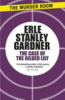 The Case of the Gilded Lily (POD)