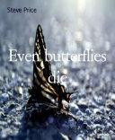 Even butterflies die Pdf/ePub eBook