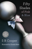 Fifty Shades of Pink and Blue