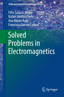 Solved Problems in Electromagnetics