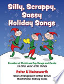 Silly, Scrappy, Sassy Holiday Songs-SC