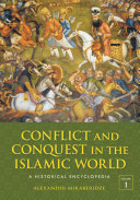 Conflict and Conquest in the Islamic World: A Historical Encyclopedia [2 volumes] ebook