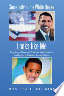 Somebody In The White House Looks Like Me Book PDF