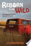 Reborn To Be Wild