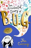The Accidental Diary of B U G