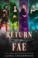 Return Of The Fae: The Complete Series