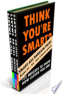 THINK YOU'RE SMART (BUMPER EDITION) Books #1-#3