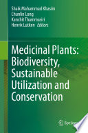 Medicinal Plants  Biodiversity  Sustainable Utilization and Conservation