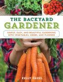 The Backyard Gardener Pdf/ePub eBook