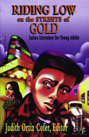 Riding Low on the Streets Gold  Latino Literature for Young Adults