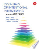 Essentials of Intentional Interviewing + Mindtap Helping Professions