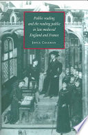 Public Reading and the Reading Public in Late Medieval England and France