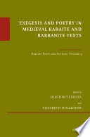 Exegesis And Poetry In Medieval Karaite And Rabbanite Texts