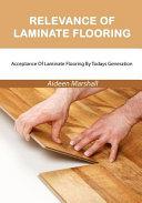 Relevance of Laminate Flooring