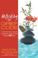 Unlocking the Grief Code