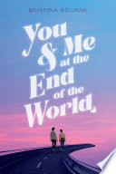 You   Me at the End of the World
