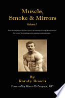 """Muscle, Smoke, and Mirrors"" by Randy Roach"