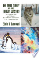 The Green Turkey and Other Holiday Classics