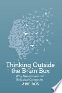 Thinking Outside the Brain Box