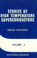 Studies of High Temperature Superconductors Book