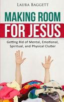 Making Room for Jesus