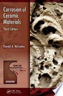 Corrosion of Ceramic Materials  Third Edition