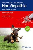 Unsere Hunde - gesund durch Homöopathie