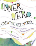 Inner Hero Creative Art Journal