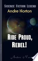 Ride Proud, Rebel! Online Book