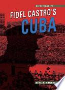 Fidel Castro's Cuba (Revised Edition)