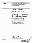 Enterprise Architecture Leadership Remains Key To Establishing Leveraging Architectures For Organizational Transformation Book PDF