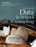 The Use of Data in School Counseling