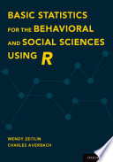 Basic Statistics for the Behavioral and Social Sciences Using R Book