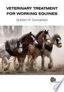 Veterinary Treatment For Working Equines Book PDF