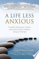 A Life Less Anxious