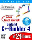 Sams teach yourself Borland C   Builder 4 in 24 hours