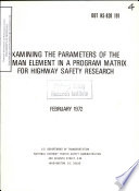 Examining the Parameters of the Human Element in a Program Matrix for Highway Safety Research