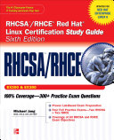 RHCSA RHCE Red Hat Linux Certification Study Guide  Exams EX200   EX300   6th Edition