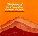The Poems of the Troubadour Bertran de Born