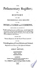 the parliamentary regifter  or  history of the proceedings and debates of the houses of lords and commons