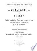 Catalogus van boeken over Nederlandsche taal- en letterkunde verkrijgbaar bij den boekhandelaar R.W.P. de Vries