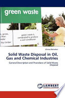 Solid Waste Disposal in Oil, Gas and Chemical Industries