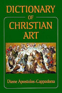Dictionary of Christian Art
