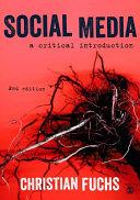 Social media : a critical introduction