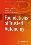 Foundations of Trusted Autonomy