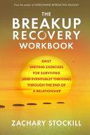 The Breakup Recovery Workbook