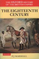 The Oxford History of the British Empire  Volume II  The Eighteenth Century