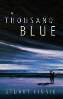 A Thousand Blue