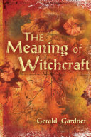 The Meaning of Witchcraft Pdf/ePub eBook